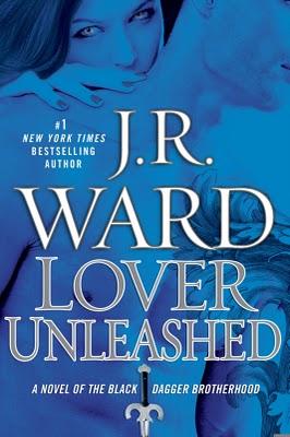 La confrérie de la dague noire - Tome 9 : L'amant déchaîné de JR Ward Lover-Unleashed