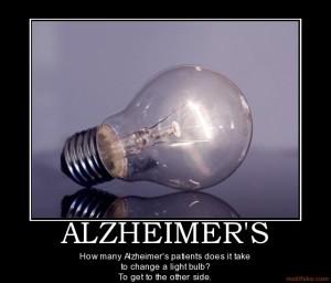 alzheimers-old-people-alzheimers-light-bulb-rerun-demotivational-poster-1283997408