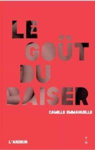 Le Goût du baiser de Camille Emmanuelle