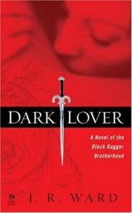 Dark Lover - JR Ward
