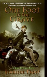 One foot to the grave de Jeaniene Frost